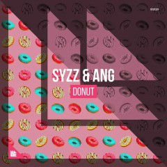 Donut (Single) - Syzz, ANG