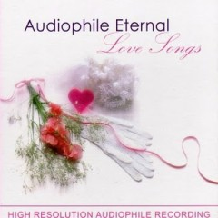 Audiophile Eternal Love Songs - Various Artists