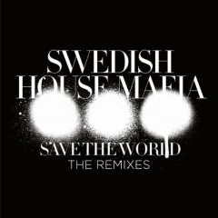Save The World The Remixes – EP
