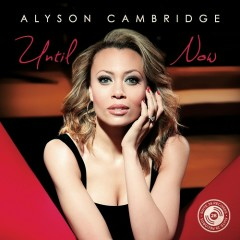 Until Now - Alyson Cambridge