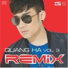 Quang Hà Vol 3 (Remix)
