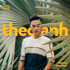 Theo Anh (EDM Version) (Single)