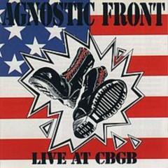 Live At CBGB (CD1) - Agnostic Front