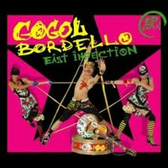 East Infection (EP) - Gogol Bordello