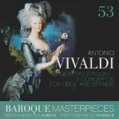 Baroque Masterpieces CD 53 - Vivaldi Le Quattro Stagioni (No. 1)