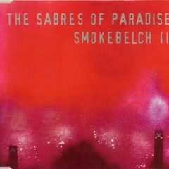 Smokebelch II [CDS] - The Sabres of Paradise
