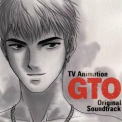TV Animation GTO Original Soundtrack