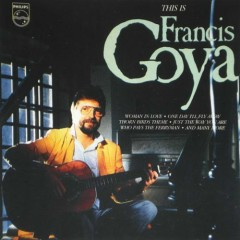 This is Francis Goya - Francis Goya