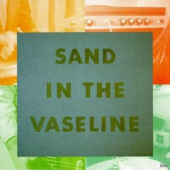 Sand in the Vaseline (CD2)