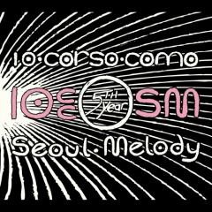 10 CC X SEOUL MELODY  - f(x),SHINee,DBSK,SNSD