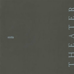 THEATER  - Vistlip