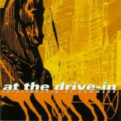 Relationship Of Command - At the Drive-In
