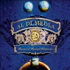Pursuit Of Radical Rhapsody - Al Di Meola