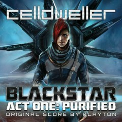 Blackstar - Act One Purified - Celldweller