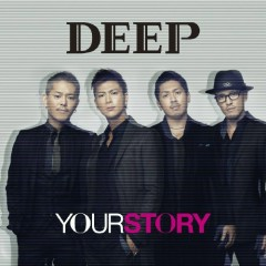 Your Story  - DEEP