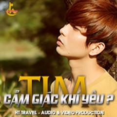 Cảm Giác Khi Yêu (Vol.3) - Tim