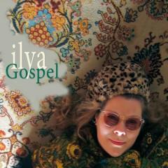 Gospel - Ilya