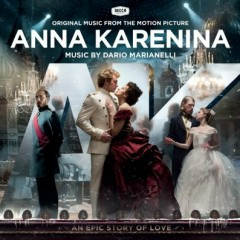 Anna Karenina OST - Pt.2 - Dario Marianelli