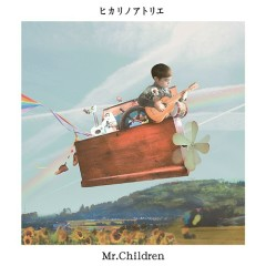 Hikari no Atelier - Mr.Children