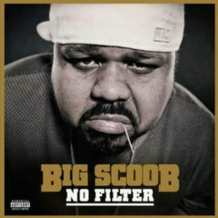 No Filter (EP) - Big Scoob