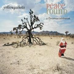 Peace Round - Yellowjackets