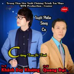 Chàng Trai Si Tình - Khánh Duy Khương,Quang Đại ((Xfactor))