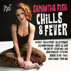 Chills & Fever - Samantha Fish