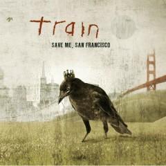 Save Me, San Francisco - Train