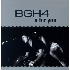 A For You - BGH4