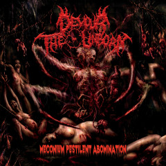 Meconium Pestilent Abomination - Devour The Unborn