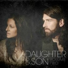Daughter & Son: Volume Two