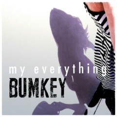 My Everything - Bumkey