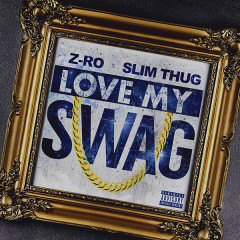 Love My Swag (Single)