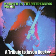 A Tribute To Jason Becker - Warmth In The Wilderness Vol.II (CD1)