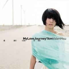 愛·旅行· 一公里/ My Love Journey 1km - Hứa Như Văn