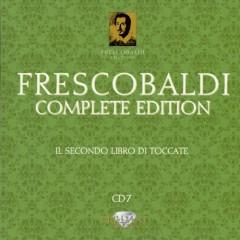Frescobaldi - Complete Edition CD 7