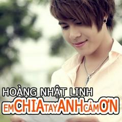 Em Chia Tay Anh Cảm Ơn
