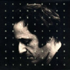 Steve Reich - Works (CD9)