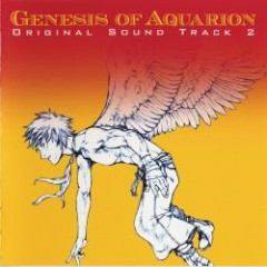 Genesis of Aquarion Original Sound Track 2 - Yoko Kanno,Hisaaki Hogari