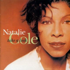 Take A Look - Natalie Cole