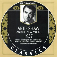 Artie Shaw & His Orchestra — 1937 (CD1)