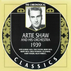 Artie Shaw & His Orchestra — 1939 (CD1)
