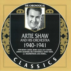 Artie Shaw & His Orchestra — 1940-1941 (CD1)