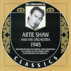 Artie Shaw & His Orchestra — 1945 (CD2)