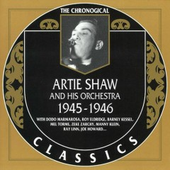 Artie Shaw & His Orchestra — 1945-1946 (CD1) - Artie Shaw