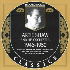 Artie Shaw & His Orchestra — 1946-1950 (CD2) - Artie Shaw