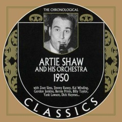 Artie Shaw & His Orchestra — 1950 (CD2) - Artie Shaw