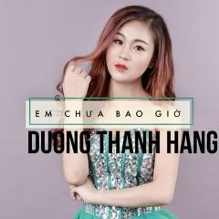 Em Chưa Bao Giờ (Single)
