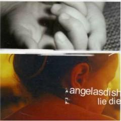 Lie Die (CDEP) - Angelas Dish