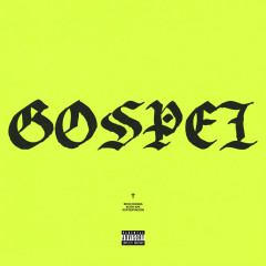 Gospel (Single) - Keith Ape (Kid Ash),Rich Chigga,Xxxtentacion